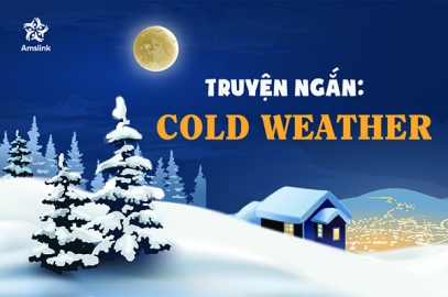 TRUYỆN NGẮN: COLD WEATHER