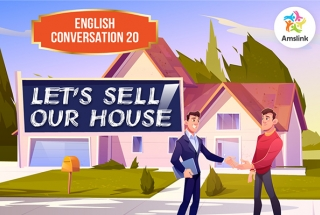 English Conversation 20: Let's Sell Our House