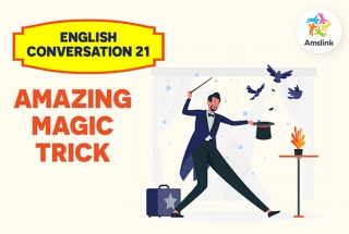 English Conversation 21: Amazing Magic Trick