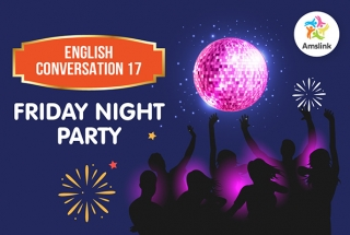 English Conversation 17: Friday Night Party