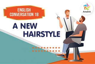 English Conversation 18: A New Hairstyle